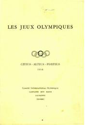 Les Jeux Olympiques : principes fondamentaux, statuts et règles, informations générales / Comité International Olympique | International Olympic Committee