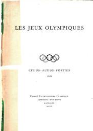 Les Jeux Olympiques : principes fondamentaux, statuts et règles, informations générales / [Comité International Olympique]   International Olympic Committee