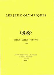 Les Jeux Olympiques : principes fondamentaux, statuts et règles, informations générales / Comité International Olympique | Comité international olympique