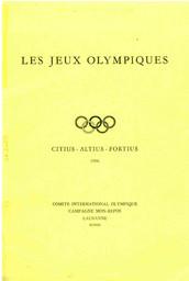 Les Jeux Olympiques : principes fondamentaux, statuts et règles, conditions d'admission aux Jeux Olympiques, informations générales / Comité International Olympique | International Olympic Committee
