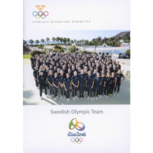 Swedish Olympic team : Rio 2016 / Sveriges Olympiska Kommitté   Sveriges Olympiska Kommitté