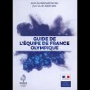 Guide de l'équipe de France Olympique : Jeux Olympiques de Rio du 5 au 21 août 2016 / Comité National Olympique et Sportif français | Comité national olympique et sportif français