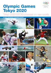 Olympic Games Tokyo 2020 : Tokyo 2020 OCOG proposal on new sports : Olympic Programme Commission report / International Olympic Committee | Comité international olympique