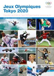 Jeux Olympiques Tokyo 2020 : proposition du COJO de Tokyo 2020 pour l'ajout de nouveaux sports : rapport de la Commission du programme Olympique / Comité International Olympique | International Olympic Committee