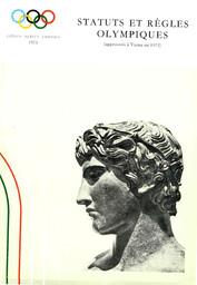 Statuts et règles olympiques : approuvés à Varna en 1973 / Comité International Olympique | Comité international olympique