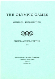 The Olympic Games : general information / International Olympic Committee | Comité international olympique