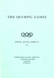 The Olympic Games : fundamental principles, rules and regulations, rules of eligibility, general information / International Olympic Committee   International Olympic Committee