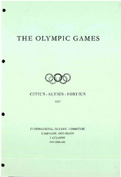 The Olympic Games : rules and regulations, eligibility code, general information, information for cities which desire to stage the Olympic Games, bibliography / International Olympic Committee | International Olympic Committee