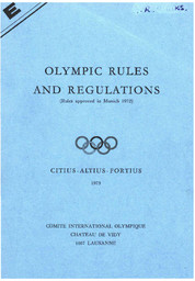 Olympic rules and regulations : rules approved in Munich 1972 / [International Olympic Committee] | International Olympic Committee