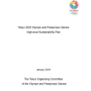 High level sustainability plan : Tokyo 2020 Olympic and Paralympic Games / The Tokyo Organising Committee of the Olympic and Paralympic Games | Jeux olympiques d'été. Comité d'organisation. 32, 2020, Tokyo