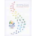 Programa oficial : Rio 2016 = Official programme : Rio 2016 = Programa oficial : Rio 2016 / Rio 2016 Organising Committee for the Olympic and Paralympic Games in Rio in 2016 | Jeux olympiques d'été. Comité d'organisation. (31, 2016, Rio de Janeiro)