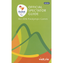 Official spectator guide : Rio 2016 Paralympic Games / Rio 2016 Organising Committee for the Olympic and Paralympic Games in Rio in 2016 | Jeux olympiques d'été. Comité d'organisation. 31, 2016, Rio de Janeiro