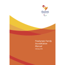 Paralympic family accreditation manual : Rio 2016 Paralympic Games / Rio 2016 Organising Committee for the Olympic and Paralympic Games | Jeux olympiques d'été. Comité d'organisation. 31, 2016, Rio de Janeiro