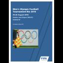 Men's Olympic football tournament Rio 2016 : 04-20 August 2016 : statistics, facts & figures 1908-2012 : statistical kit / FIFA | Fédération internationale de football association