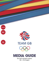Team GB media guide : Rio 2016 Olympic Games 5th-21st August / British Olympic Association | British Olympic Association