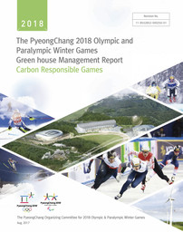 PyeongChang greenhouse gas management report : carbon responsible Games / The PyeongChang Organizing Committee for the 2018 Olympic & Paralympic Winter Games | Jeux olympiques d'hiver. Comité d'organisation. 23, 2018, PyeongChang