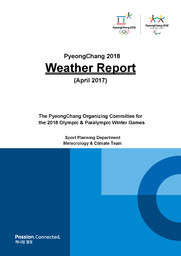 PyeongChang weather report / The PyeongChang Organizing Committee for the 2018 Olympic & Paralympic Winter Games | Jeux olympiques d'hiver. Comité d'organisation. 23, 2018, PyeongChang
