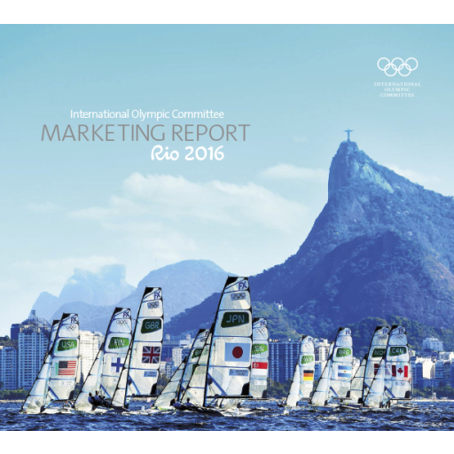 Marketing report : Rio 2016 / International Olympic Committee | International Olympic Committee