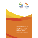 Technical procedures for doping control for the Rio 2016 Olympic and Paralympic Games / Organising Committee for the Olympic and Paralympic Games in Rio in 2016 | Jeux olympiques d'été. Comité d'organisation. 31, 2016, Rio de Janeiro