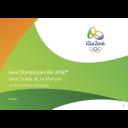 Livre guide de la marque : Comités Nationaux Olympiques : Jeux Olympiques Rio 2016 / Comité d'organisation des Jeux Olympiques et Paralympiques Rio 2016 | Jeux olympiques d'été. Comité d'organisation. 31, 2016, Rio de Janeiro