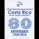 Costa Rica en los Juegos Olímpicos : 1936-2016 / Comité Olímpico Nacional de Costa Rica | Comité Olímpico de Costa Rica
