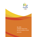 Football cities press accommodation guide : Rio 2016 / Organising Committee for the Olympic and Paralympic Games in Rio in 2016 | Jeux olympiques d'été. Comité d'organisation. 31, 2016, Rio de Janeiro
