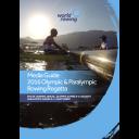 Media Guide 2016 Olympic & Paralympic rowing regatta : Rio de Janeiro, Brazil, Olympic Games 6-14 August Paralympic Games 9-11 September / FISA | Fédération internationale des sociétés d'aviron