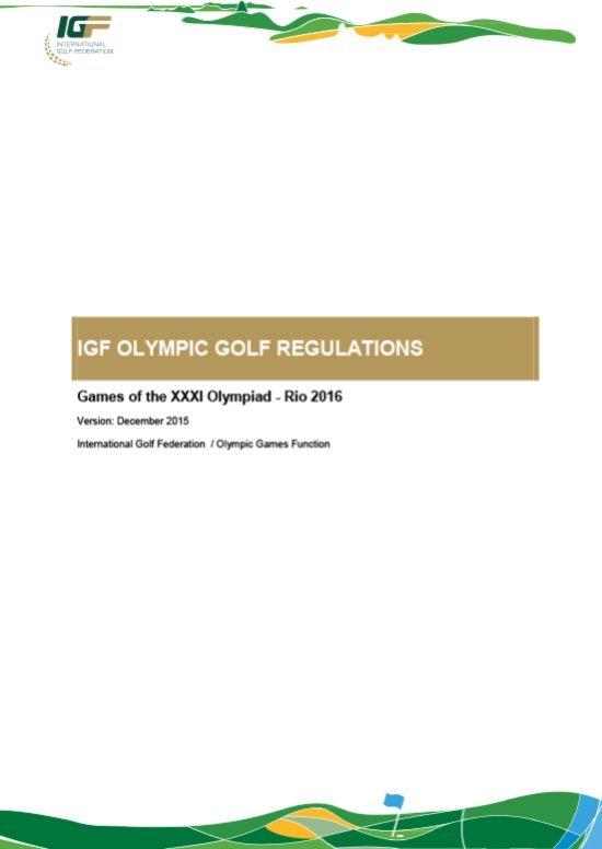 IGF Olympic golf regulations : Games of the XXXI Olympiad - Rio 2016 / International Golf Federation   Fédération internationale de golf