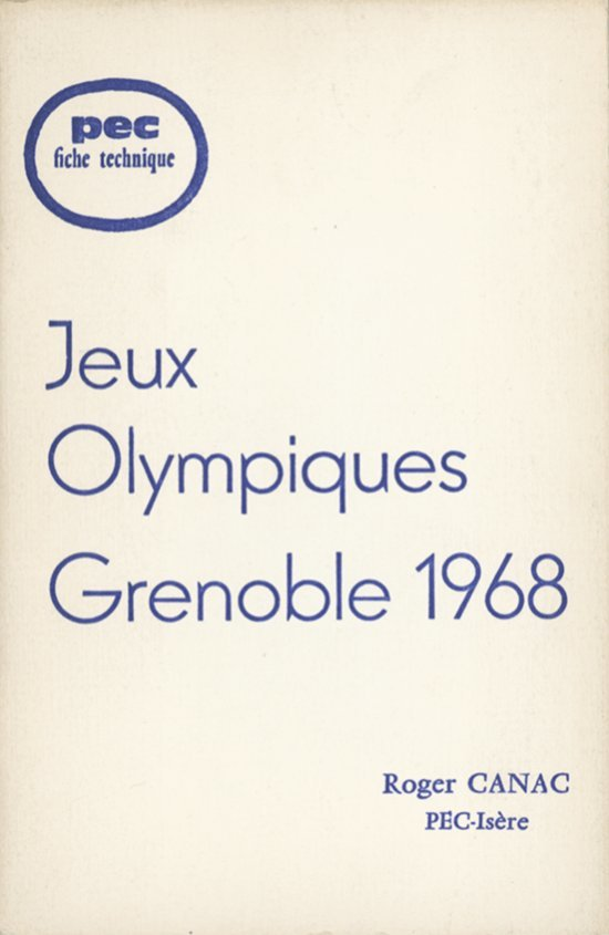 Jeux Olympiques Grenoble 1968 / Roger Canac | Canac, Roger