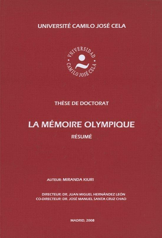 La mémoire olympique : thèse de doctorat : résumé / Miranda Kiuri | Kiuri Popova, Miranda