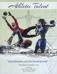 Athletic talent : identification and its development / Vladimir Issurin | Thome, Matt