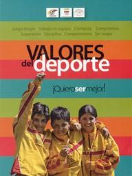 Valores educativos y formativos del deporte / Comité Olímpico Colombiano | Comité Olímpico Colombiano