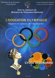 L'éducation olympique : repères et valeurs de l'olympisme / Ministère de la jeunesse et des sports ; Comité olympique algérien | Comité olympique algérien