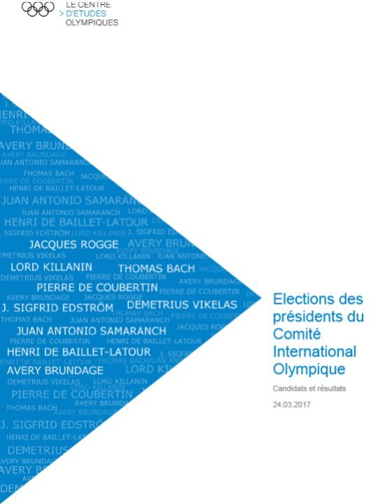 Elections des présidents du Comité International Olympique : candidats et résultats / Centre d'Etudes Olympiques   Centre d'Études Olympiques (Lausanne)
