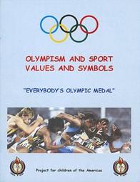 Everybody's Olympic medal : olympism and sport values and symbols / Conrado Durántez... [et al.]   Durántez, Conrado