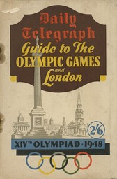 Guide to the Olympic Games and London : XIVth Olympiad 1948 / The Daily Telegraph | The Daily Telegraph