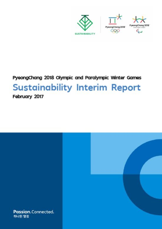 Sustainability interim report : PyeongChang 2018 Olympic and Winter Games / The PyeongChang Organizing Committee for the 2018 Olympic & Paralympic Winter Games | Jeux olympiques d'hiver. Comité d'organisation. 23, 2018, PyeongChang