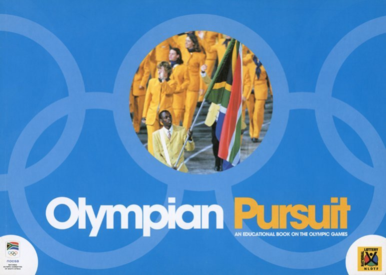 Olympian pursuit : an educational book on the Olympic Games / National Olympic Committee of South Africa | National Olympic Committee of South Africa