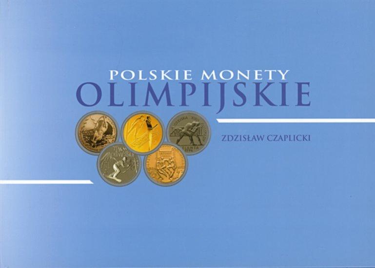 Polskie monety olimpisjkie / Zdzisław Czaplicki   Czaplicki, Zdzisław