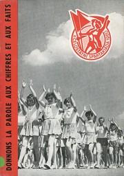 Donnons la parole aux chiffres et aux faits : II. Celostátní Spartakiáda 1960 / Comité Central de l'Association tchécoslovaque de culture physique   Comité Central de l'Association tchécoslovaque de culture physique