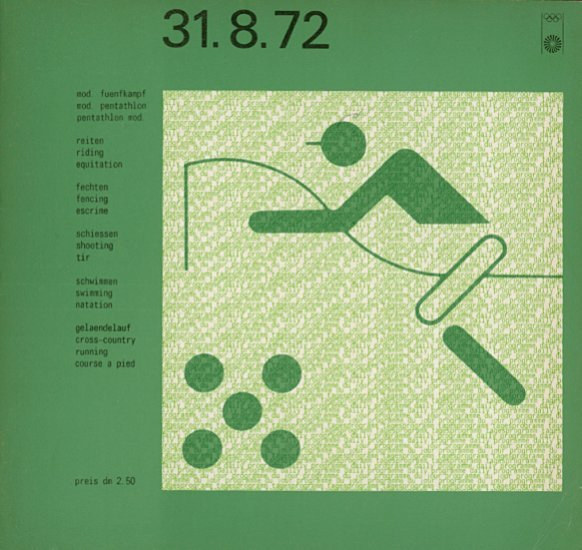 Spiele der XX. Olympiade München 1972 : 31.8.72 : mod. fuenfkampf, reiten, fechten, schiessen, schwimmen, gelaendelauf = Games of the XXth olympiad Munich 1972 : 31.8.72 : mod. pentathlon, riding, fencing, shooting, swimming, cross-country running = Jeux de la XXe olympiade Munich 1972 : 31.8.72 : pentathlon mod., equitation, escrime, tir, natation, course à pied / [publ. by Organisationskomitee für die Spiele der XX. Olympiade München 1972] | Summer Olympic Games. Organizing Committee. 20, 1972, München