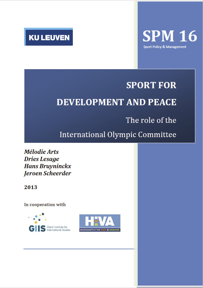 Sport for development and peace : the role of the International Olympic Committee / Mélodie Arts... [et al.] | Scheerder, Jeroen