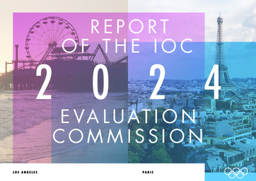 Report of the IOC Evaluation Commission : 2024 : Los Angeles, Paris / International Olympic Committee | International Olympic Committee. Evaluation Commission for the 2024 Summer Olympic Games