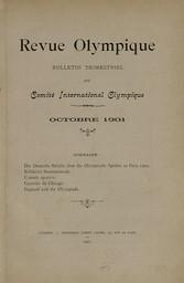 Revue olympique : bulletin trimestriel du Comité International Olympique . Octobre 1901 |