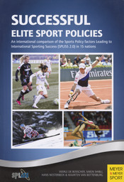 Sucessful elite sport policies : an international comparison of the Sports Policy factors Leading to International Sporting Success (SPLISS 2.0) in 15 nations / Veerle de Bosscher... [et al.] | Bosscher, Veerle de