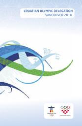 Croatian Olympic delegation : Vancouver 2010 / ed. Radica Jurkin | Jurkin, Radica