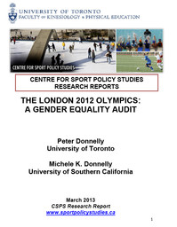 The London 2012 Olympics : a gender equality audit / Peter Donnelly, Michele K. Donnelly | Donnelly, Michele K