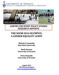The Sochi 2014 Olympics : a gender equality audit / Michele K. Donnelly, Mark Norman, Peter Donnelly | Donnelly, Michele K