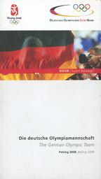 Die deutsche Olympiamannschaft : Peking 2008 = The German Olympic team : Beijing 2008 / Deutscher Olympischer SportBund | Büngener, Ansgar