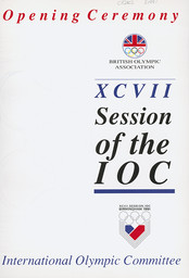 XCVII Session of the IOC : opening ceremony ninety seventh Session International Olympic Committee : Birmingham, Hall 1, International Convention Centre, 12th June 1991 = Cérémonie d'ouverture du quatre-vingt dix-septième Comité International Olympique : Birmingham, Hall 1, Palais international des congrès 12 juin 1991 / British Olympic Association | British Olympic Association